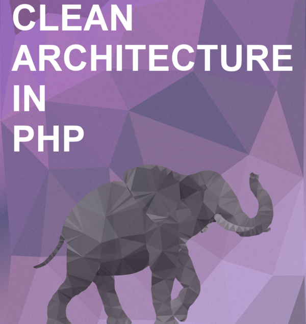 [Share] Ebook The Clean Architecture in PHP
